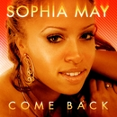 Comeback/Sophia May