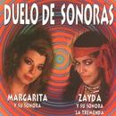 Duelo de Sonoras/Margarita y su Sonora / Zayda y su Sonora La Tremenda