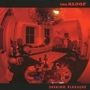 Seeking Pleasure/The Aloof