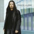 D'Une Vie A l'Autre/Francis Lalanne