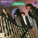 Drop Out With The Barracudas/The Barracudas