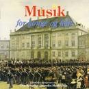 Musik for Konge Og Folk / For King and People/Den Kongelige Livgardes Musikkorps / The Royal Life Guards