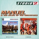 Reflections/Carnival/Manuel & The Music Of The Mountains