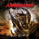 Schizo Deluxe/Annihilator
