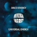 Disco Energy/Universal Energy