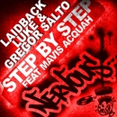 Step By Step feat Mavis Acquah/Laidback Luke & Gregor Salto