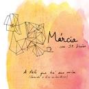 A Pele Que Há Em Mim (Quando o dia Entardeceu) (feat. JP Simões)/Márcia