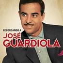 Recordando a José Guardiola/Jose Guardiola