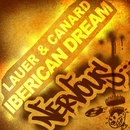 Iberican Dream/Lauer & Canard