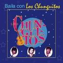 Baila Con Los Chunguitos/Los Chunguitos