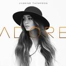 Adore/Jasmine Thompson