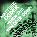 When The Sun Goes Down/Matthew Codek