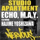 Echo, M.A.Y. feat Hajime Yoshizawa/STUDIO APARTMENT