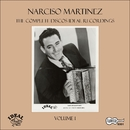 The Complete Discos Ideal Recordings, Vol. 1/Narciso Martinez
