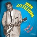 Slidin' Home/John Littlejohn