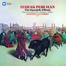 Perlman plays Sarasate, Falla, Granados & Halffter/Itzhak Perlman