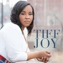 TIFF JOY/TIFF JOY