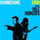 Boomerang (feat. Nile Rodgers)/EMIN