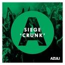 Crunk/Siege