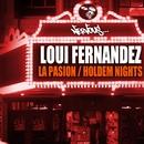 La Pasion / Holdem Nights/Loui Fernandez
