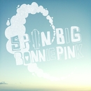 Spin Big/BONNIE PINK
