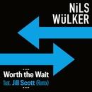 Worth The Wait (feat. Jill Scott) [Caspar Olsn Remix]/Nils Wülker
