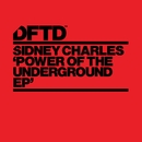 Power Of The Underground EP/Sidney Charles