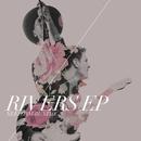 Rivers EP/NEEDTOBREATHE