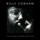 The Atlantic Years 1973-1978/Billy Cobham
