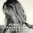 Bättre än så här/Pernilla Andersson