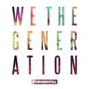 We The Generation (Deluxe Edition)/Rudimental