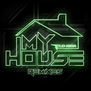 My House (Remixes)/Flo Rida