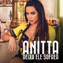 Deixa Ele Sofrer (Acústico)/Anitta