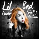 Bad Girls' Anthem/Lil Cham