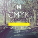 Girl like You, Boy like Me/CMYK
