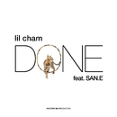 Done (feat. San E)/Lil Cham