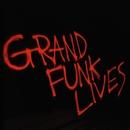 Grand Funk Lives/Grand Funk Railroad