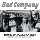 Rock 'N' Roll Fantasy: The Very Best Of Bad Company/Bad Company