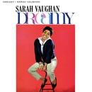 Dreamy/Sarah Vaughan