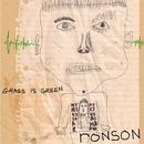 Ronson/Grass Is Green