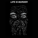 Life Is Murder/Kal Marks
