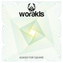 Adagio For Square/Worakls