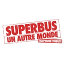 Un autre monde (Telephone Tribute)/Superbus