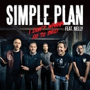 I Don't Wanna Go To Bed (feat. Nelly)/Simple Plan