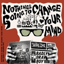 Nothing's Gonna Change Your Mind/Badly Drawn Boy