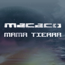 Mama Tierra/Macaco