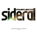 Sideral (Videoclip)/Macaco