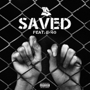 Saved (feat. E-40)/Ty Dolla $ign