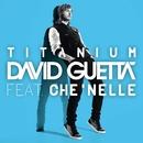 Titanium (feat. Che'Nelle)/David Guetta