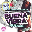 "La buena vibra musical (feat. OMN ""The Producer"")/Sitoelgnious & Mr. Criollo"